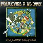 One Planet One Groove by Max Carl & Big Dance