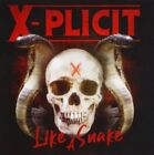 X-plicit - Like A Snake NEW CD