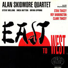 ALAN SKIDMORE QUARTET East To West CD 6 Track (MMCD081)  Miles Music 1992