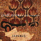 Geoff Moore : Threads CD DISC ONLY #C392