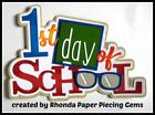 1st DAY SCHOOL title paper piecing for Premade Scrapbook Pages DIE CUT by Rhonda