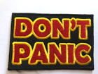 3X2 DONT PANIC patch Iron on patches hitchhikers guide Douglas Adams69