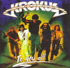 KROKUS - To You All - CD