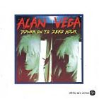 ALAN VEGA - POWER ON TO ZERO HOUR CD BRAND NEW SEALED