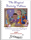 The Magical Nativity Tableau Childrens Christmas Musical Nativity Play Pack
