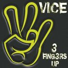 Vice - 3 Fingers Up NEW CD