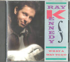 What a Way to Go by Ray Kennedy (CD, 1990, Atlantic (Label)) **VG+