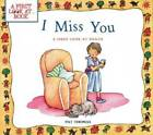 I Miss You A First Look at Death by Thomas Pat