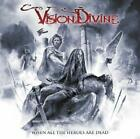 VISION DIVINE-WHEN ALL THE HEROES ARE DEAD-JAPAN 2 CD BONUS TRACK