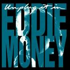 Unplug It In [Audio CD] Eddie Money