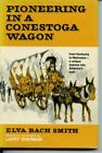 Pioneering in a Conestoga Wagon by Elva Bach Smith Signed Vintage HB DJ First Ed