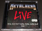Metalhead LIVE - Very, Very Live And Really, Really, Really Loud! Volume 1 NEW