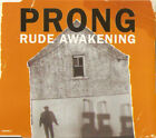 PRONG Rude Awakening CD 4 Track (6630282) EUROPE Epic 1996