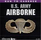 Run To Cadence W/ The U.S. Army Airborne by U.S. Army Airborne
