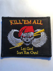 Kill Em them All Let God Sort Em Out Embroidered Patch 35 x 3 inches