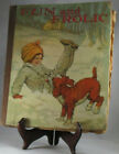 Rare 1927 Antique Childrens Book Fun  Frolic Illustrated by Louis Wain