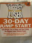 The Biggest Loser 30 Day Jump Start  Lose Weight Get in Shape and Start