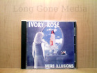 Mere Illusions by Ivory Rose (CD, PROMO, 2007, Niki Records Inc.)