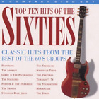 Top 10 Hits Of The Sixties - Various Artists (1998) CD
