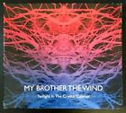 My Brother The Wind ‎- Twilight In The Crystal Cabinet (2010 Sweden TRANS056 )
