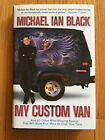 My Custom Van  And 50 Other Mind Blowing Essays by Michael Ian Black SIGNED 1st