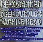 Re-Machined: A Tribute To Deep Purple's Machine Head [Audio CD] Various Artists