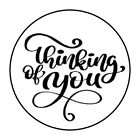 THINKING OF YOU STICKER LABEL ENVELOPE SEAL PARTY 12 OR 15 ROUND