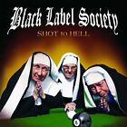 Black Label Society - Shot To Hell - CD - New