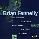 Fennelly: A Sprig Of Andromeda/Tesserae II/Evanescences For Instruments CD CRI
