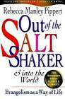 Out of the Saltshaker  into the World Evangelism As a Way of Life GOOD
