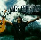 James Christian - Lay It All On Me AOR / Melodic Rock House Of Lords