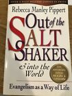Out of the Salt Shaker  Into the World by Rebecca Manley Pippert