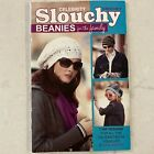 Celebrity SLOUCHY BEANIES For the Family Crochet Patterns Leisure Arts #75358