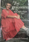 A Time For Remembering The Ruth Bell Graham Story by Patricia Daniels Cornwell