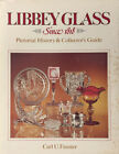 Fauster Carl U Libbey Glass Since 1818 Pictorial History  Collectors