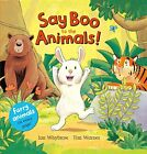 Say Boo to the Animals Fuzzy Animals To Touch on every page HARDCOVER NEW RARE