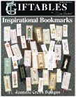 INSPIRATIONAL BOOKMARKS GIFTABLES 706 CROSS STITCH LEAFLET 33 designs