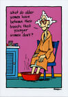 What Do Older Women Have Funny Birthday Card Greeting Card by Oatmeal Studios