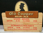 OLD TOPPER BEER-ALE SIGN STORE HOURS THANK YOU CALL AGAIN ROCHESTER NY CARDBOARD