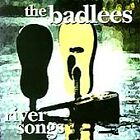 River Songs by The Badlees (CD, Oct-1995, A&M (USA) Angeline is Coming Home