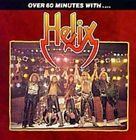 Over 60 Minutes With... by Helix (CD, Jun-1998, EMI Music Distribution)