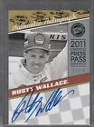 2011 Press Pass Legends Autographs Silver #LGARW Rusty Wallace Auto 12 75