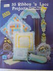 35 Ribbon 'n Lace Projects Sewing Patterns Pillows Baskets Sachet Holders Etc