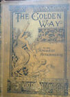 The Golden Way to the Highest Attainments by Rev J H Potts DD 1887