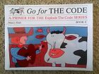 NEW Go for the Code C A Primer for The Explode The Code Series