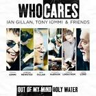 WHOCARES Out Of My Mind / Holy Water [ECD](CD 2011) EXC-NM Ian Gillan*Tony Iommi