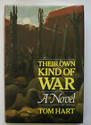 Their Own Kind of War by Tom Hart Signed by the author