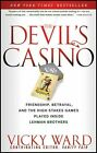 NEW Devils Casino  Friendship Betrayal and the High Stakes Games Played Insi