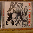 Kidd Havok - Roll The Dice CD (OOP, Rare, Suncity Records)
