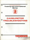 TECUMSEH CARBURETOR TROUBLESHOOTING TRAINING AND INFORMATIONAL SERIES